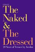 The Versace: The Naked and the Dressed - Richard Avedon - Hardcover