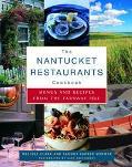 Nantucket Restaurants Cookbook Menus and Recipes from the Faraway Isle