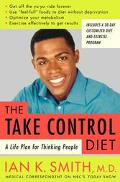 Take-Control Diet A Life Plan for Thinking People