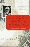Good Man of Nanking The Diaries of John Rabe