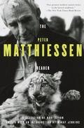 Peter Matthiessen Reader Nonfiction 1959-1991