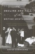 Decline and Fall of the British Aristocracy