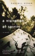 Visitation of Spirits A Novel