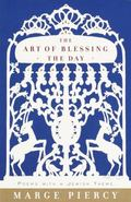 Art of Blessing the Day Poems With a Jewish Theme