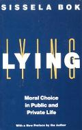 Lying Moral Choice in Public and Private Life