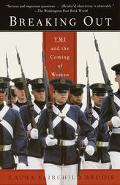 Breaking Out Vmi and the Coming of Women