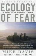 Ecology of Fear Los Angeles and the Imagination of Disaster