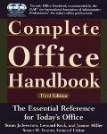 Complete Office Handbook The Definitive Reference for Today's Electronic Office