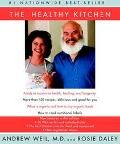 Healthy Kitchen Recipes for a Better Body, Life, and Spirit