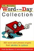Mavens' Word of the Day Collection