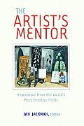 Artist's Mentor Inspiration from the World's Most Creative Minds