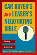 Car Buyer's and Leaser's Negotiating Bible