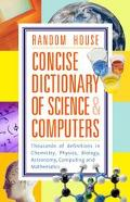 Random House Concise Dictionary of Science and Computers