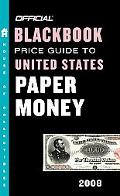 Official Blackbook Price Guide to U.s. Paper Money 2008