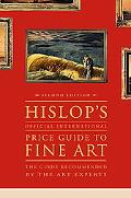Hislop's Official International Price Guide to Fine Art