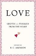 Love Quotes and Passages from the Heart