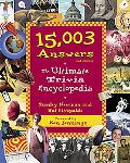 15,003 Answers The Ultimate Trivia Encyclopedia