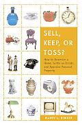 Sell, Keep, or Toss? What to Do With a Lifetime of Treasures