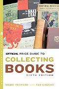 The Official Price Guide to Collecting Books, 6th Edition