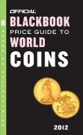 Official Blackbook Price Guide to World Coins 2012, 15th Edition