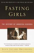 Fasting Girls The History of Anorexia Nervosa