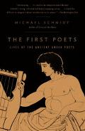 First Poets Lives of the Ancient Greek Poets