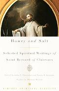 Honey And Salt Selected Spiritual Writings of Bernard of Clairvaux