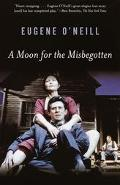 Moon for the Misbegotten A Play in 4 Acts
