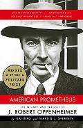 American Prometheus The Triumph And Tragedy of J. Robert Oppenheimer