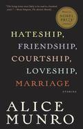 Hateship, Friendship, Courtship, Loveship, Marriage Stories