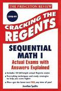 Cracking the Regents Sequential Math I  1998-99