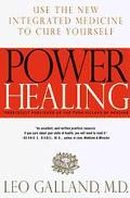 Power Healing Use the New Integrated Medicine to Cure Yourself