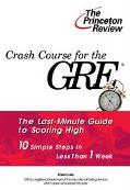 Crash Course for the GRE: 10 Easy Steps to a Higher Score - Karen Lurie - Paperback - With P...