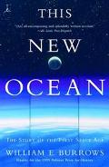 This New Ocean The Story of the First Space Age
