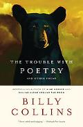 Trouble With Poetry And Other Poems