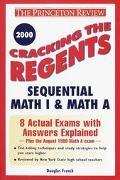 Cracking the Regents Sequential Math 1 Exam 2000