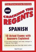 Cracking the Regents Spanish, 2000 Edition (Princeton Review Series)