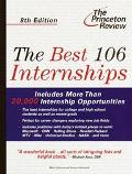 The Princeton Review Best 106 Internships - Mark Oldman