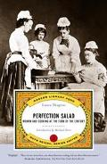 Perfection Salad Women and Cooking at the Turn of the Century