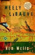Meely Labauve A Novel