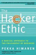 Hacker Ethic A Radical Approach to the Philosophy of Business