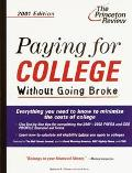 Paying for College Without Going Broke, 2001 Edition