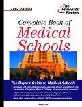 Complete Book of Medical Schools 2002