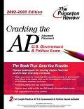 Cracking the Ap U.S. Government and Politics Exam, 2002-2003