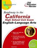 Roadmap to the California High School Exit Exam-English English-Language Arts