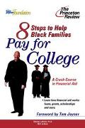 8 Steps to Help Black Families Pay for College A Crash Course in Financial Aid