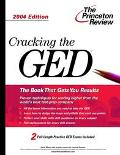 Cracking the Ged, 2004 With Practice Exams