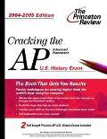 Princeton Review Cracking the Ap U.S. History Exam, 2004-2005