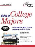 Princeton Review Guide To College Majors, 2005 Edition Everything you need to know to choose...