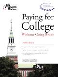 Paying for College without Going Broke 2006 - Princeton Review - Paperback